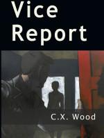 Vice Report